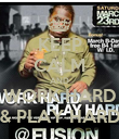 KEEP CALM AND WORK HARD & PLAY HARD - Personalised Poster small