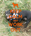 KEEP CALM AND WORK OUT - Personalised Poster large
