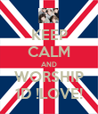 KEEP CALM AND WORSHIP 1D !LOVE! - Personalised Poster large