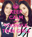 KEEP CALM AND YOONYUL TWIN GIRLS - Personalised Poster large