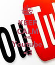 KEEP CALM AND Youtube <3 - Personalised Poster large
