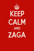 KEEP CALM AND ZAGA  - Personalised Poster large