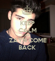 KEEP CALM AND ZAYN COME BACK  - Personalised Poster large