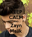 KEEP CALM AND Zayn Malik - Personalised Poster large