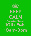 KEEP CALM Angaston Market 10th Feb. 10am-3pm - Personalised Poster large