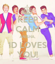 KEEP CALM ANISHA, 1D LOVES YOU! - Personalised Poster large