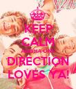 KEEP CALM ANISHA ONE DIRECTION LOVES YA! - Personalised Poster large