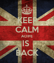 KEEP CALM AOIFE IS  BACK - Personalised Poster large