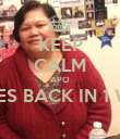 KEEP CALM APO COMES BACK IN 1 WEEK  - Personalised Poster large