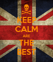 KEEP CALM ARE THE BEST - Personalised Poster large