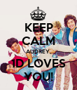 KEEP CALM AUDREY, 1D LOVES YOU! - Personalised Poster large