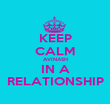 KEEP CALM AVINASH IN A RELATIONSHIP - Personalised Poster large