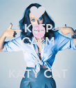 KEEP CALM  BE A KATY CAT - Personalised Poster large
