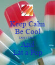 Keep Calm Be Cool Don't Drool And Eat a Pop - Personalised Poster large