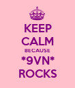KEEP CALM BECAUSE *9VN* ROCKS - Personalised Poster large