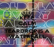 KEEP CALM BECAUSE EVERY TEARDROP IS A WATERFALL - Personalised Poster large