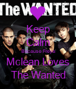 Keep Calm Because Freya Mclean Loves The Wanted - Personalised Poster large