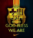 KEEP CALM BECAUSE GOD BLESS WE ARE - Personalised Poster large