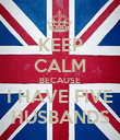 KEEP CALM BECAUSE I HAVE FIVE HUSBANDS - Personalised Poster large