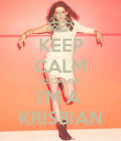 KEEP CALM BECAUSE I'M A  KRISBIAN - Personalised Poster large