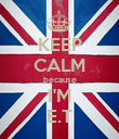 KEEP CALM because I'M E.T - Personalised Poster large