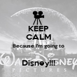 KEEP CALM Because I'm going to  Disney!!! - Personalised Poster small