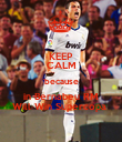 KEEP CALM 'because in Bernabeu RM Will Win Supercopa  - Personalised Poster large