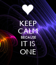 KEEP CALM  BECAUSE IT IS ONE - Personalised Poster small