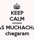 KEEP CALM because LAS MUCHACHAS chegaram - Personalised Poster small