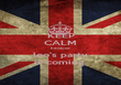 KEEP CALM because  leo's party is coming  - Personalised Poster large