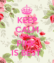 KEEP CALM because  PINK  IS BEST  - Personalised Poster large