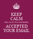 KEEP CALM BECAUSE POTTERMORE ACCEPTED YOUR EMAIL - Personalised Poster large