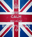 """KEEP CALM BECAUSE RUSTIM""""S SWAG IS ON - Personalised Poster large"""