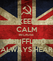 KEEP CALM BECAUSE  SHUFFLING ALWAYS HEAR - Personalised Poster large