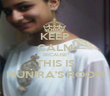 KEEP CALM BECAUSE THIS IS MUNIRA'S ROOM - Personalised Poster large
