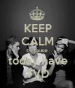KEEP CALM because  today have TVD - Personalised Poster large