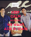 KEEP CALM BECAUSE WE WANT ASW IN SPAIN - Personalised Poster large