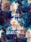 KEEP CALM BECAUSE YOU ARE BEAUTIFUL - Personalised Poster large