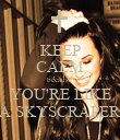 KEEP CALM because YOU'RE LIKE A SKYSCRAPER - Personalised Poster large