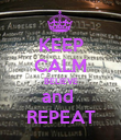 KEEP CALM BELIEVE and  REPEAT - Personalised Poster large