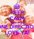 KEEP CALM Bella Dalton ONE DIRECTION LOVE YA! - Personalised Poster large