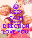 KEEP CALM Bella ONE DIRECTION LOVE YOU! - Personalised Poster large