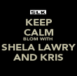 KEEP CALM BLOM WITH  SHELA LAWRY AND KRIS - Personalised Poster large