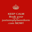 KEEP CALM Book your Holiday with justsimplybenidorm .com NOW!  - Personalised Poster large