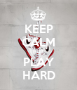 KEEP CALM BUT PLAY HARD - Personalised Poster large
