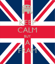 KEEP CALM BUY A FRAM - Personalised Poster large