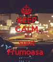 KEEP CALM ca sunt Frumoasa  - Personalised Large Wall Decal