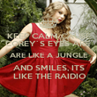 KEEP CALM CAUSE COREY`S EYES ARE  ARE LIKE A JUNGLE AND SMILES, ITS  LIKE THE RAIDIO - Personalised Poster large