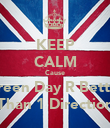 KEEP CALM Cause Green Day R Better Than 1 Direction - Personalised Poster large