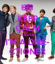 KEEP CALM 'CAUSE  I'M A DIRE- CTIONER - Personalised Poster large